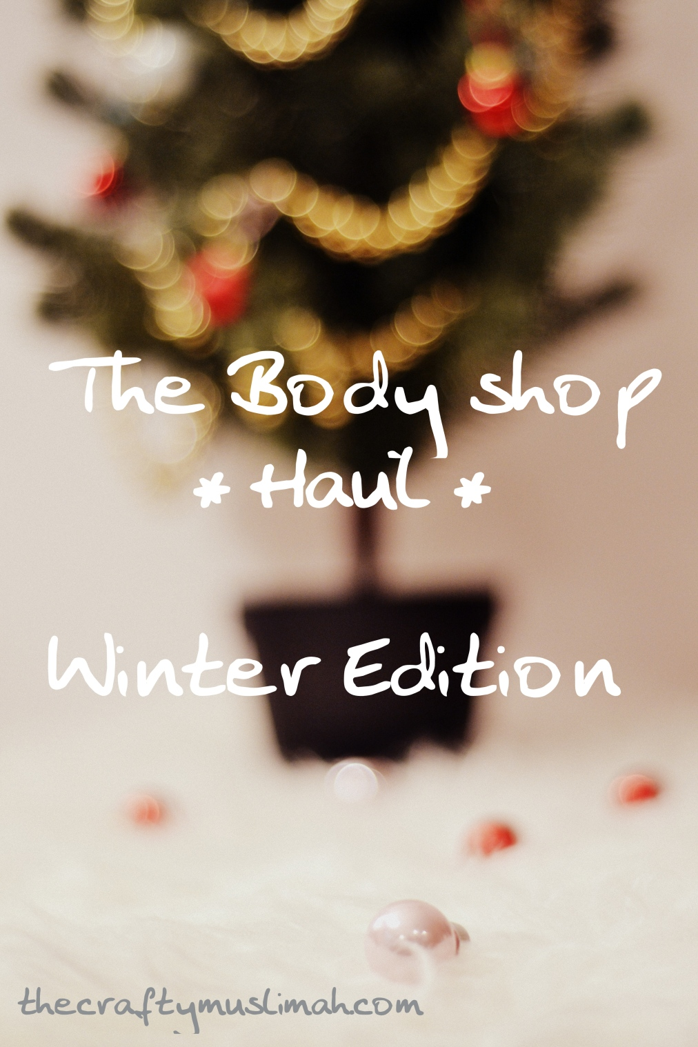 The Body Shop Haul- Winter Edition.